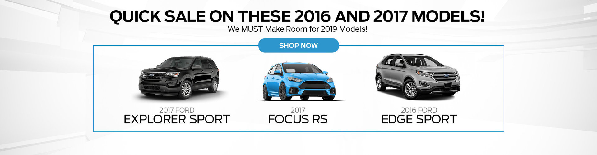 Quick Sale on 2016 and 2017 models