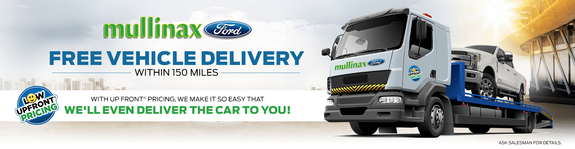 Free vehicle delivery within 150 miles
