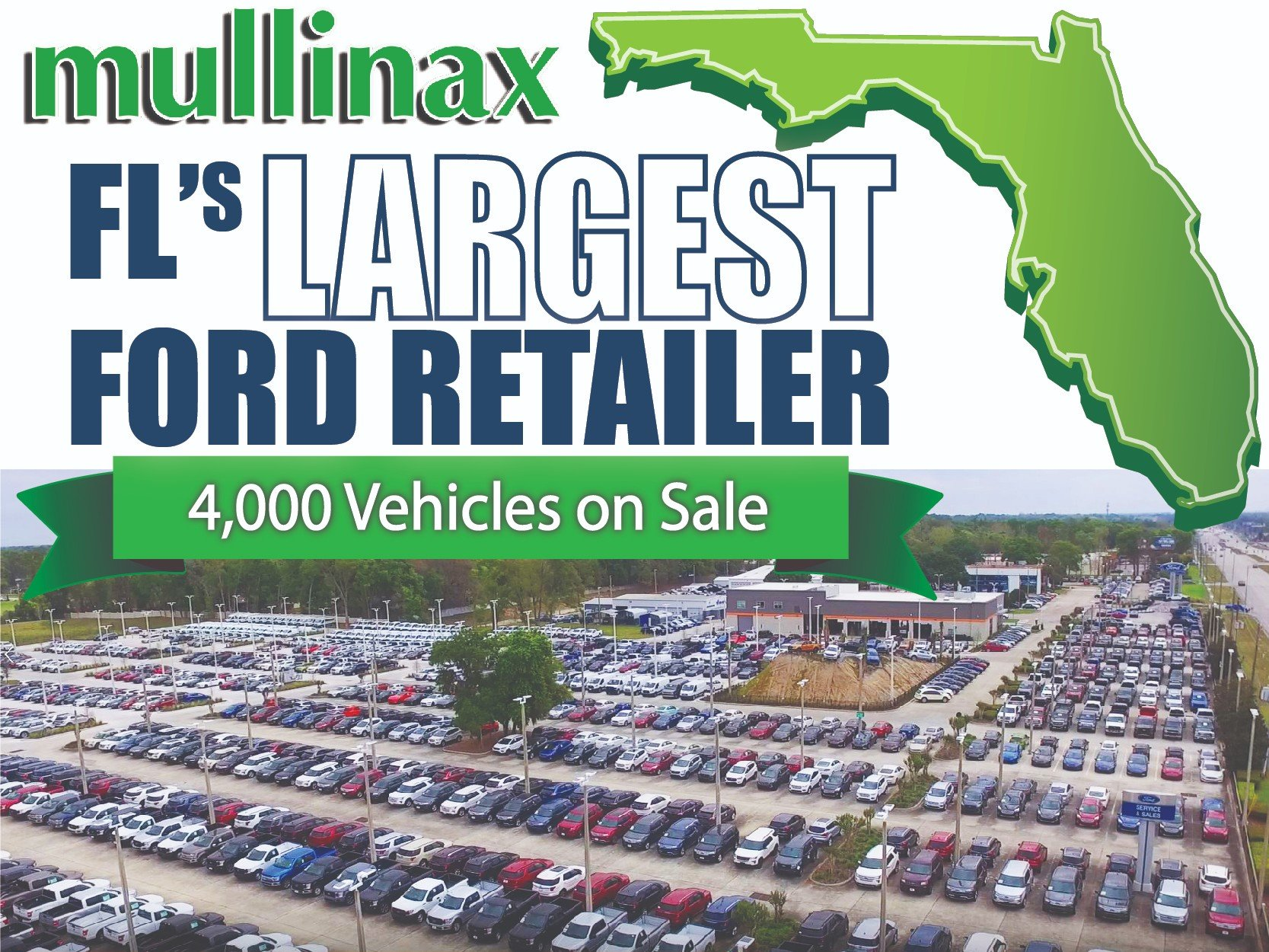 Mullinax is Florida's Largest Ford Retailer