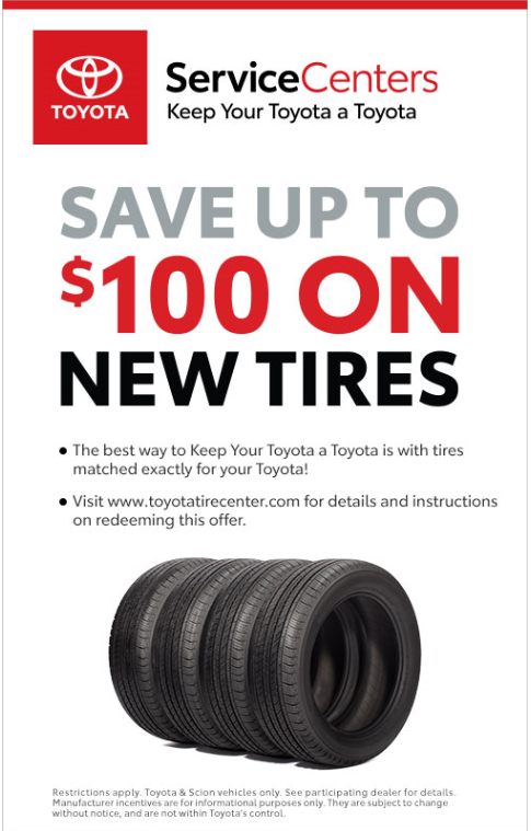 Coupon for Tire Special! Save up to $100 on new tires!