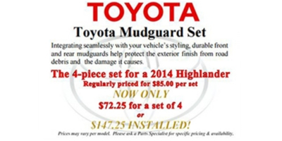 Coupon for Toyota Highlander Mudguard Set $72.25 for a set of 4, $147.25 installed