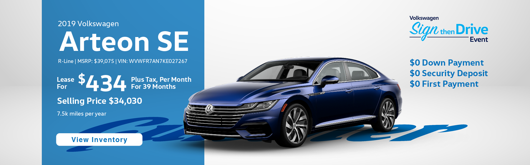 Lease the 2019 Volkswagen Arteon SE R-Line for $434 plus tax for 39 months.