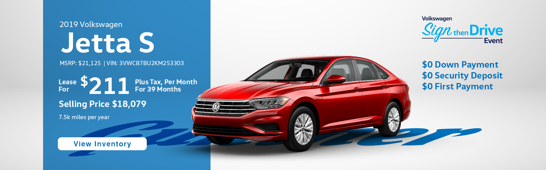 Lease the 2019 Jetta S for $211 per month, plus tax for 39 months.