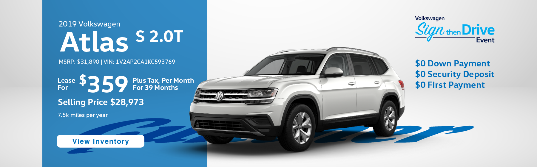 Lease the 2019 Atlas S 2.0T for $359 per month, plus tax for 39 months.