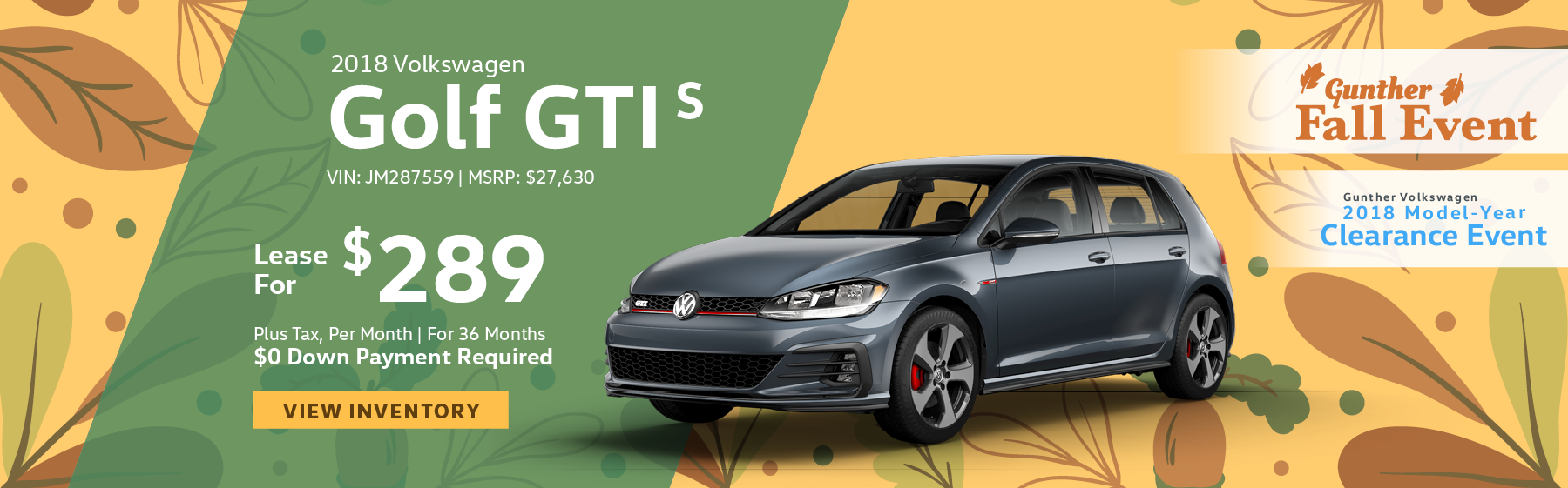 Lease the 2018 Volkswagen Golf GTI S for $289 plus tax for 36 months. $0 Down payment required.