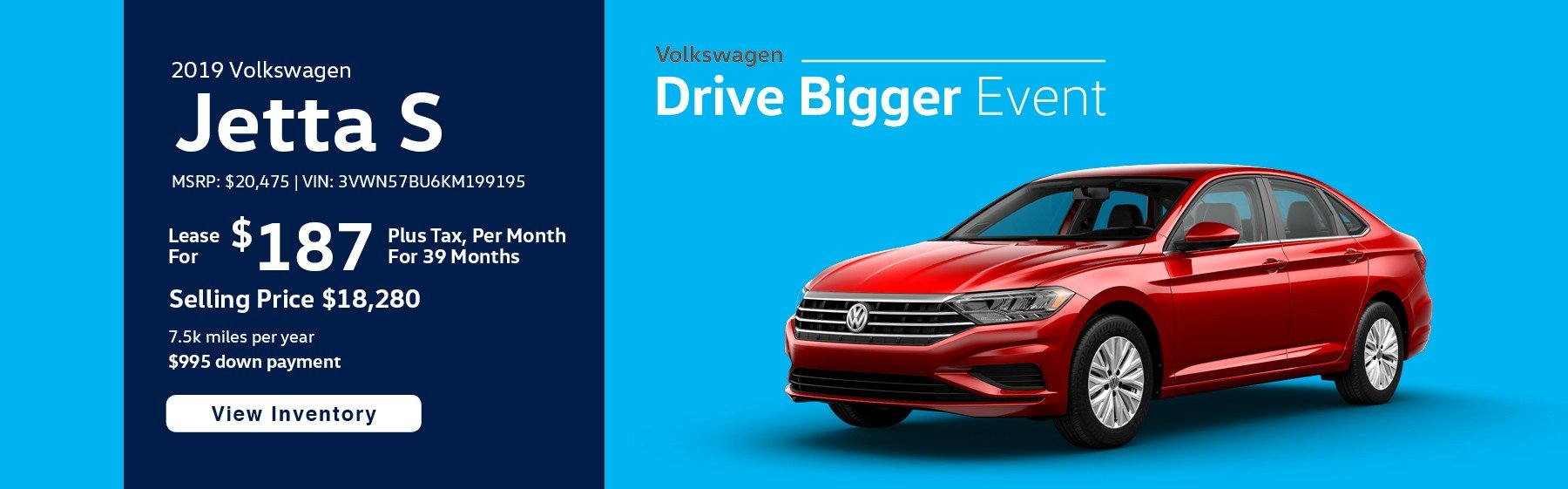 Lease the 2019 Jetta S for $187 per month, plus tax for 39 months.