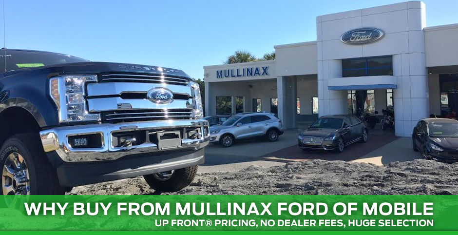Mullinax Ford Mobile Al >> Why Buy From Mullinax Ford Of Mobile Ford Dealer In Mobile Al