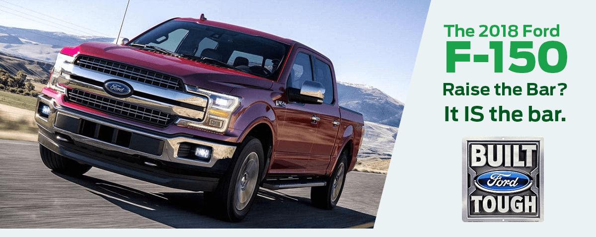 The 2018 Ford F-150 -- Raise the Bar? It IS the Bar.
