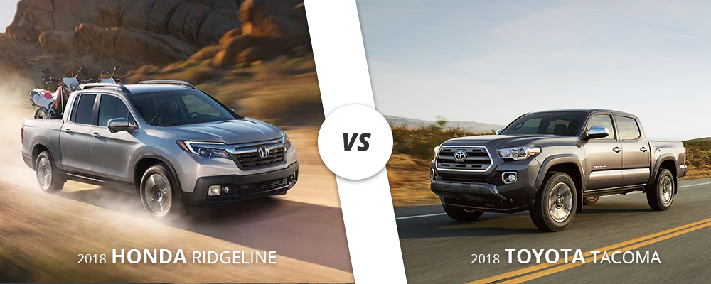 2018 Toyota Tacoma faces off with the 2018 Honda Ridgeline.