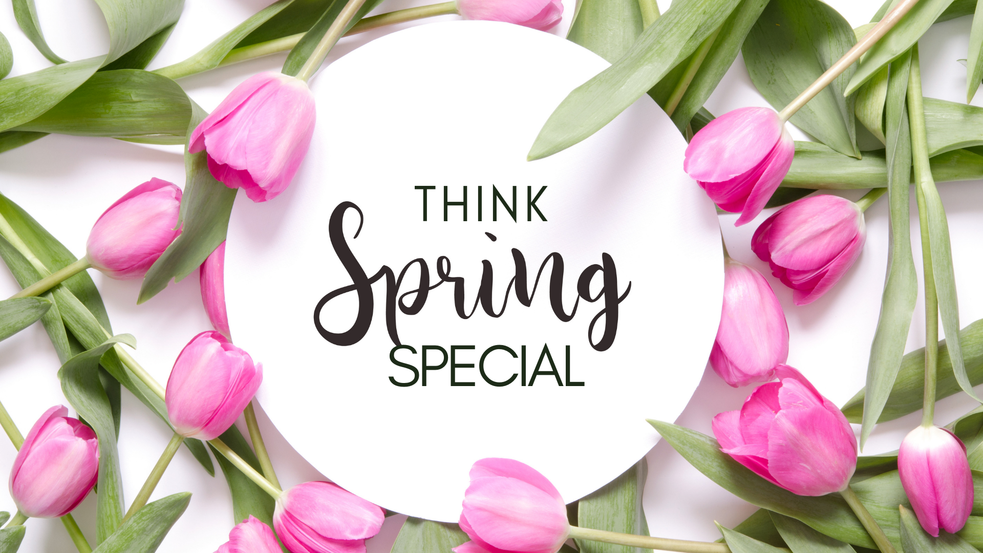 Coupon for Think Spring Special
