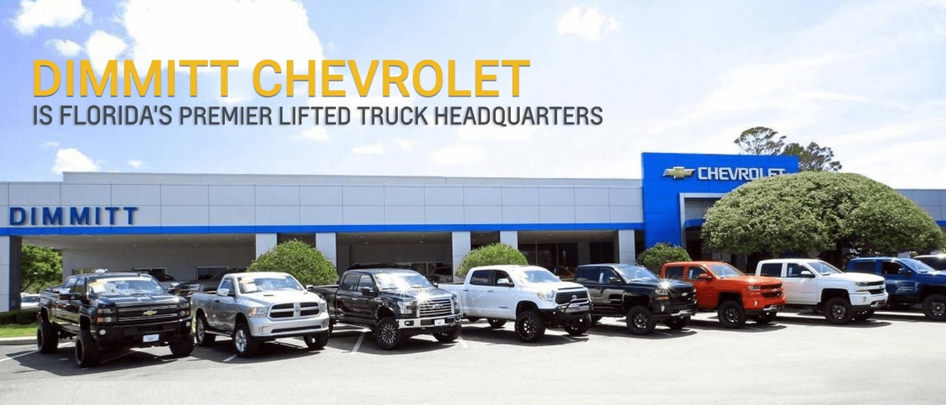 Dimmitt Chevrolet is Florida's Premier Lifted Truck Headquarters