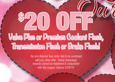 Coupon for $20 Off Valve Plus or Premium Coolant Flush, Transmission Flush or Brake Flush!
