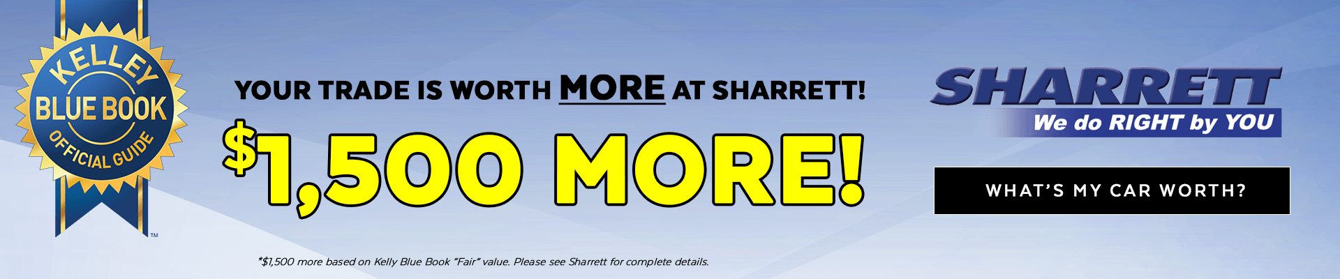 Your Trade is Worth More at Sharrett