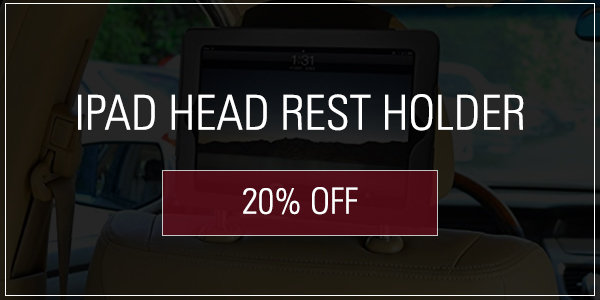 Coupon for iPad Head Rest Holder 20% off