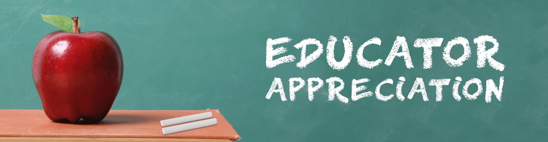 Educator Appreciation