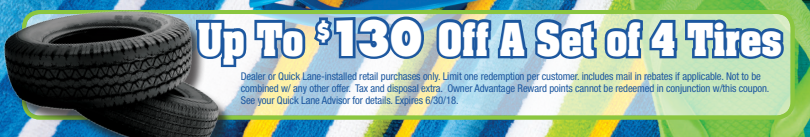 Coupon for Tire Special! Up to $130 off!