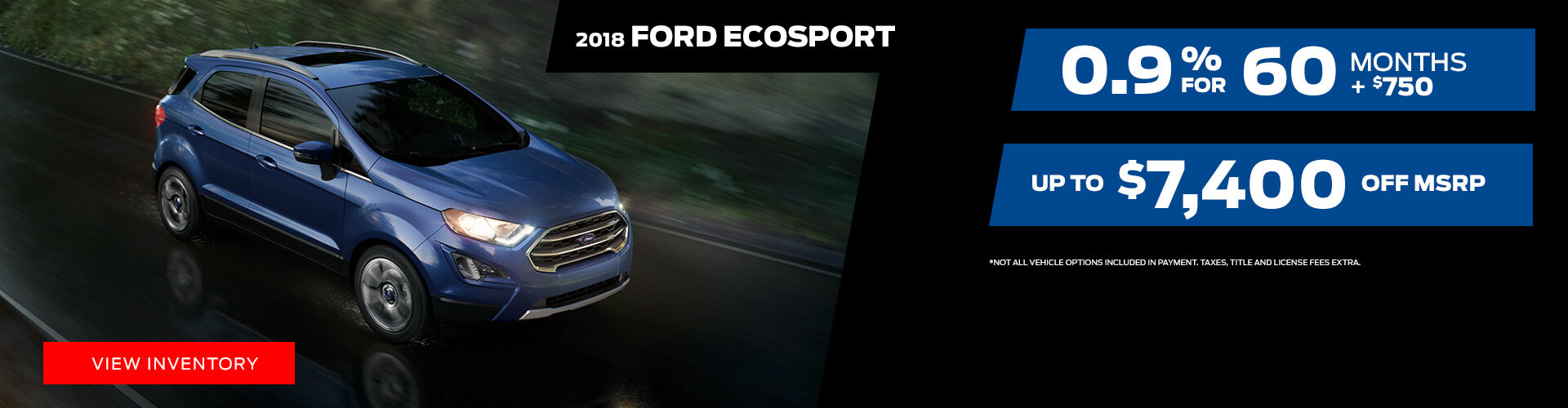 Special offer on 2018 Ford EcoSport 2018 Ford EcoSport Special Offer