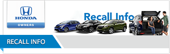 find out about any honda recalls for your vehicle