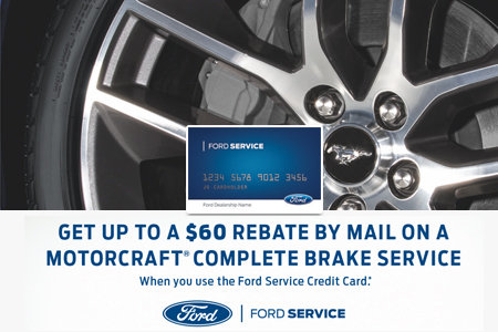 Coupon for Get up to a $60 Rebate by Mail on a Motorcraft® Complete Brake Service When you use the Ford Service Credit Card