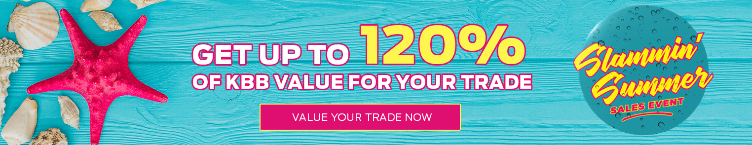 Get up to 120% of KBB Value for Your Trade