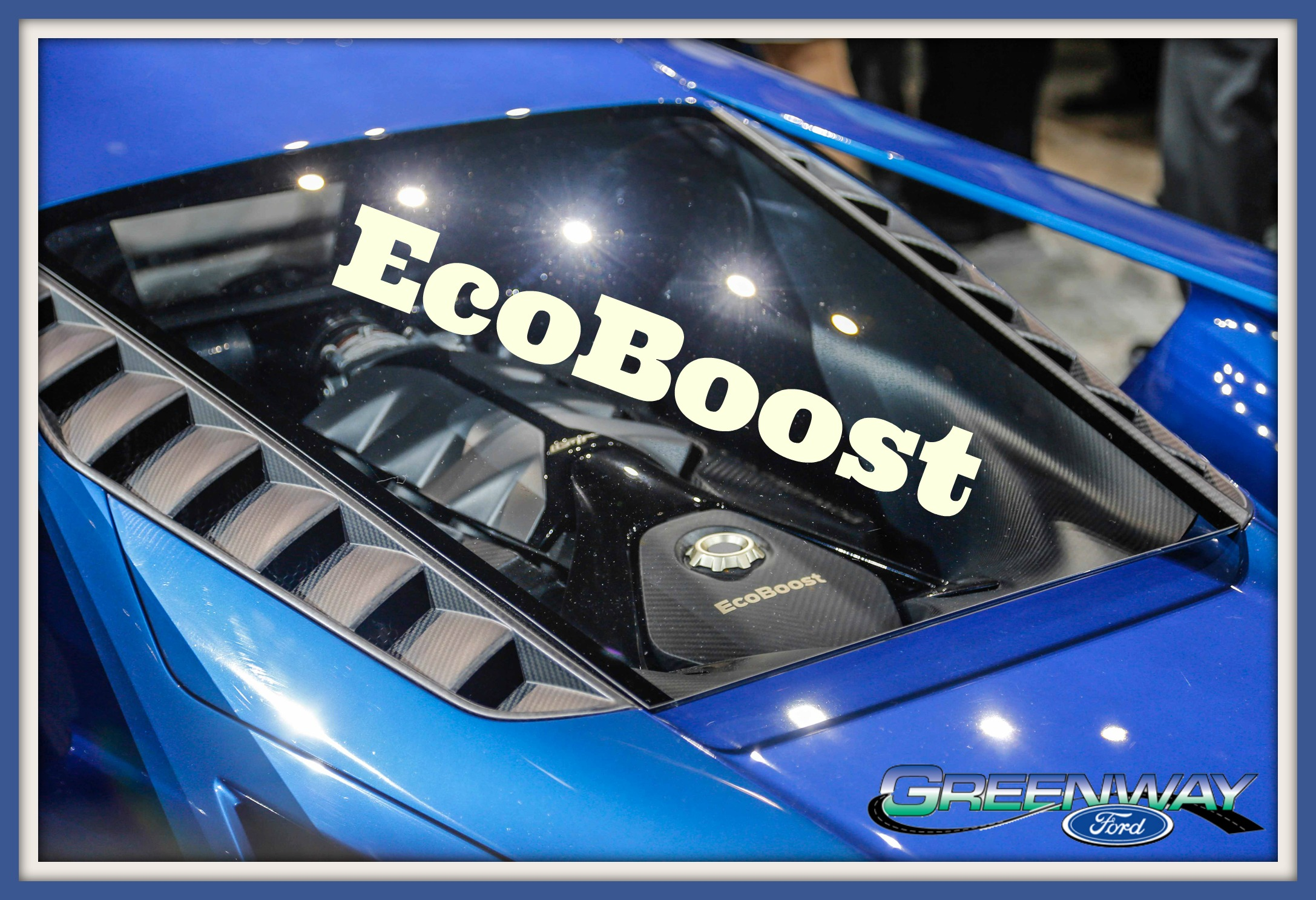 Ford GT has an Ecoboost engine