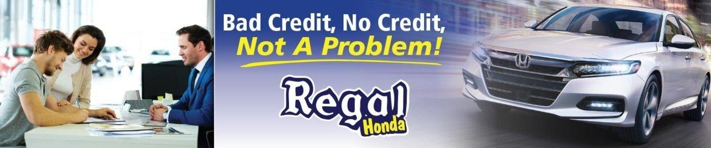 Bad Credit, No Credit, Not A Problem!