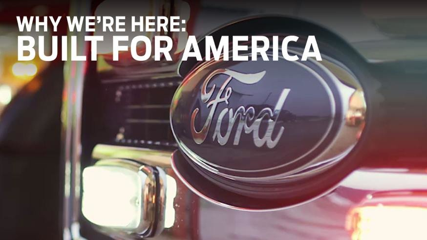 Ford is Built for America