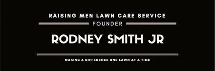 Rodney Smith Jr Raising Men Lawn Care Mowing Lawns for Veterans