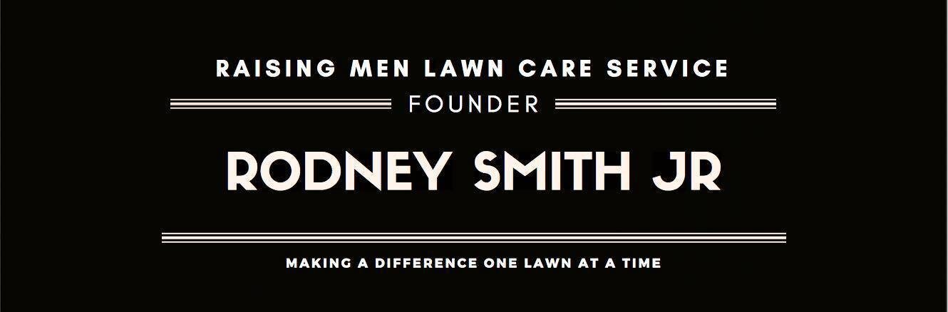 Rodney Smith Jr Raising Men Lawn Care Mowing Lawns for Veterans