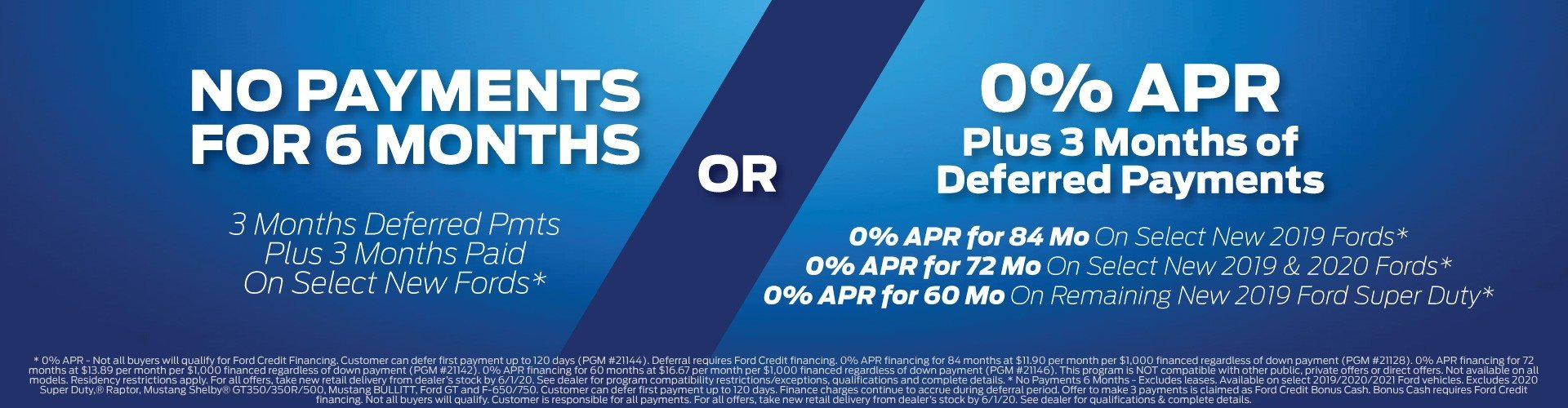 No Payment 6 Months or 0% APR Expires 6/1/2020