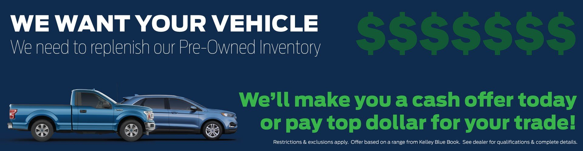 We Want Your Vehicle