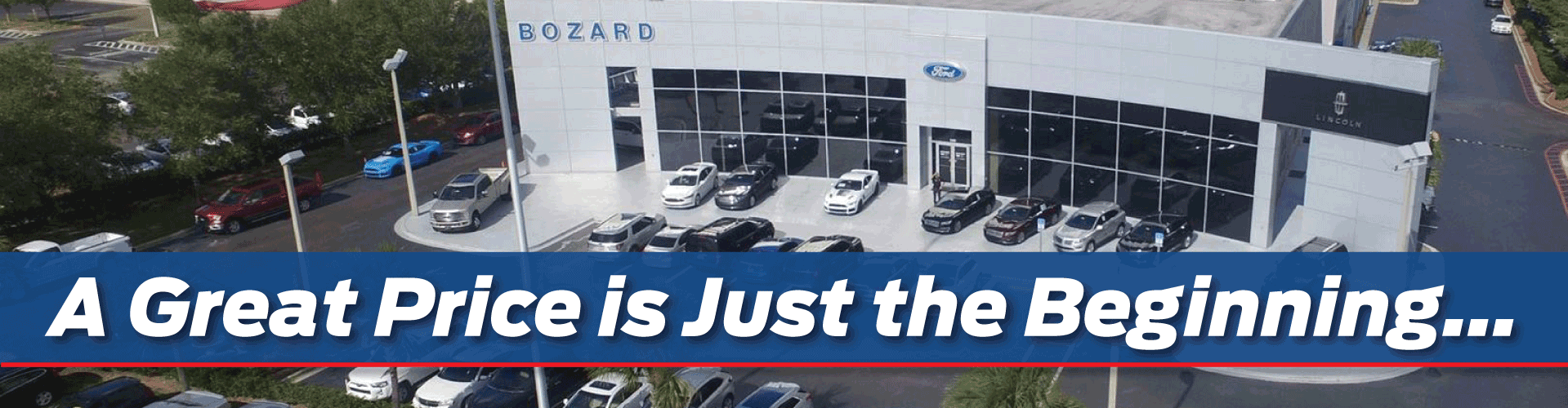 A great price is just the beginning at Bozard Ford Lincoln of St Augustine
