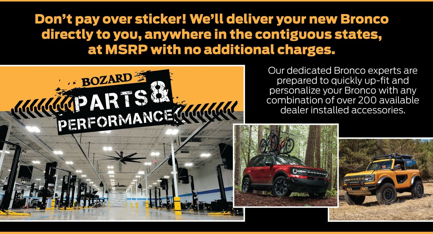 Bozard Parts and Performance, We Deliver the New Bronco to You