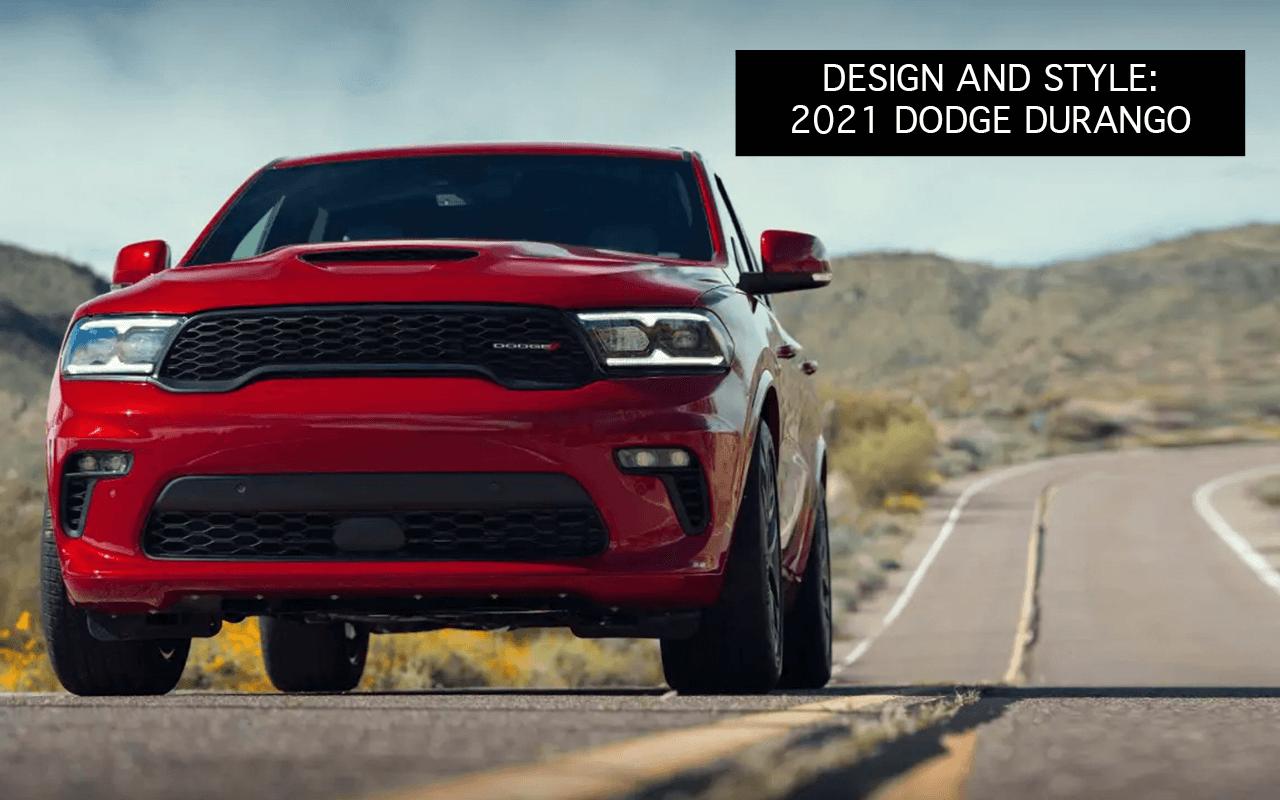 the new 2021 Dodge Durango on the road