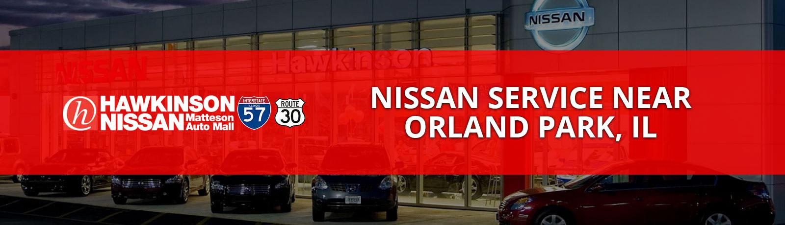 Nissan Service near Orland Park, IL