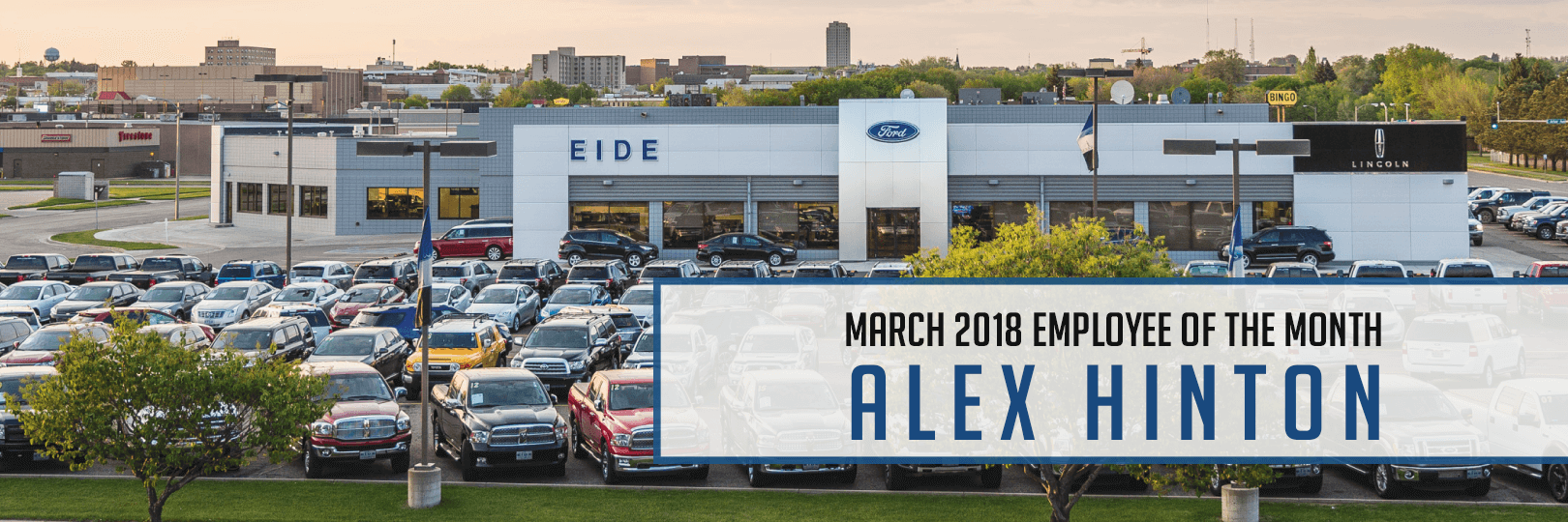 Alex Hinton, Eide Ford Employee of the Month