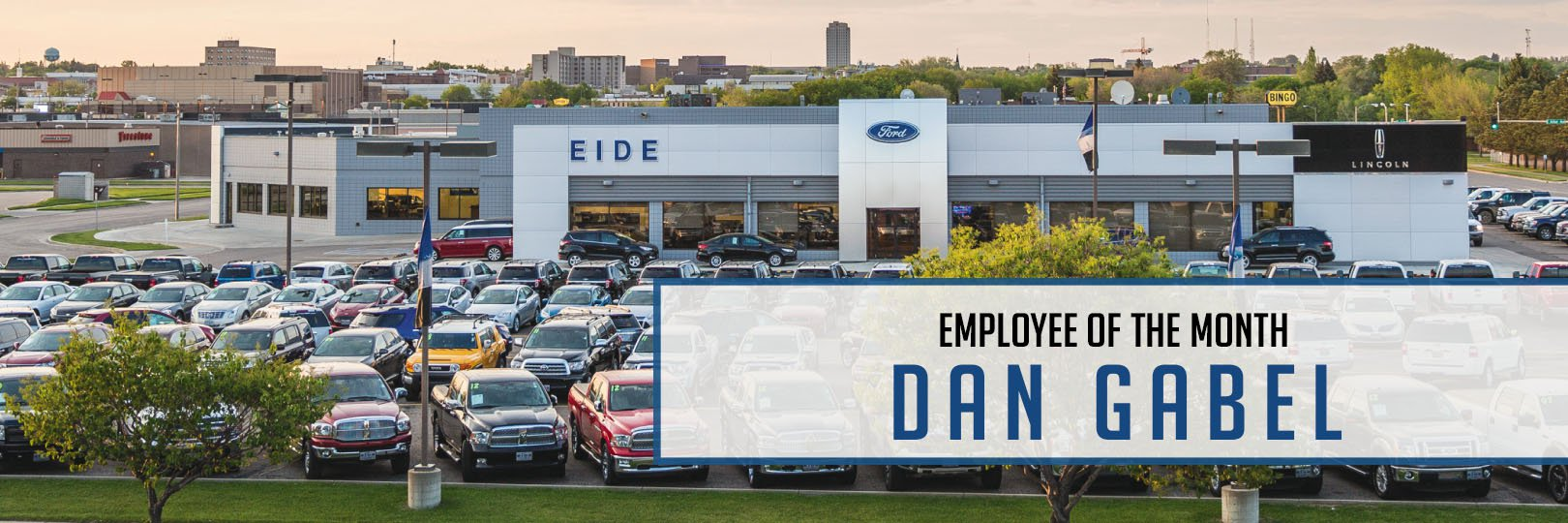 Employee of the Month Dan Gabel Eide Ford