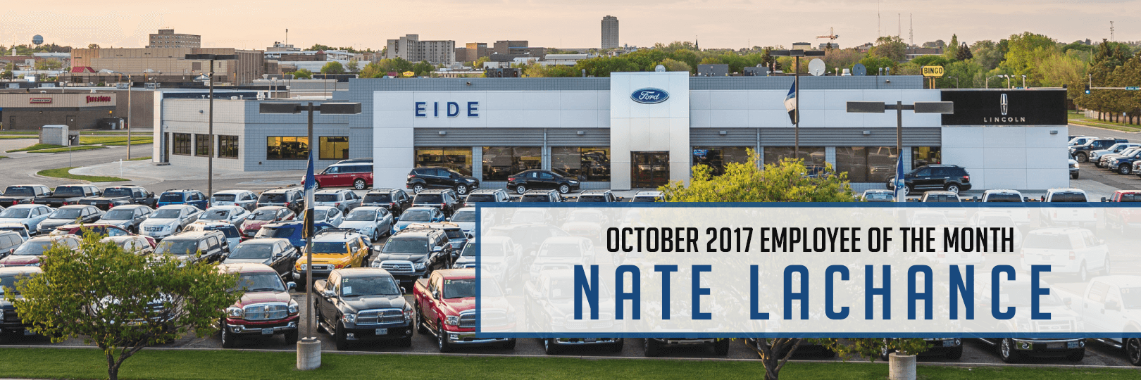 Employee of the Month Nate LaChance Eide Ford
