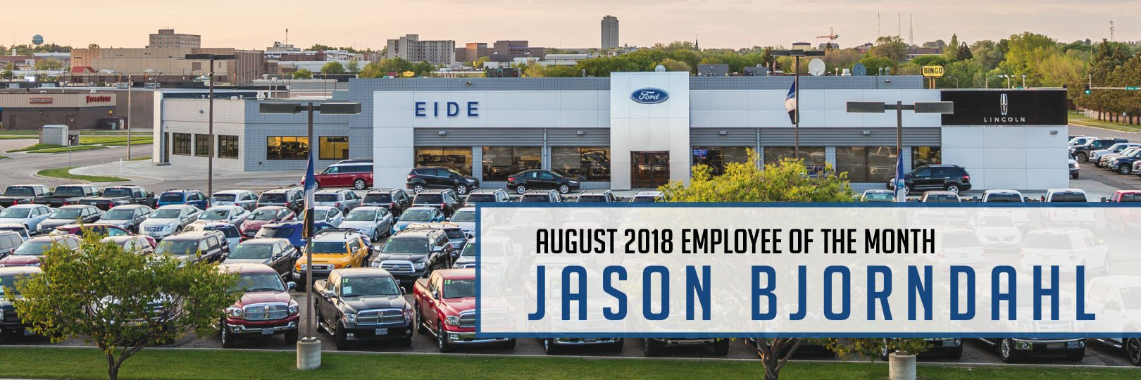 Jason Bjorndahl Employee of the Month Eide Ford