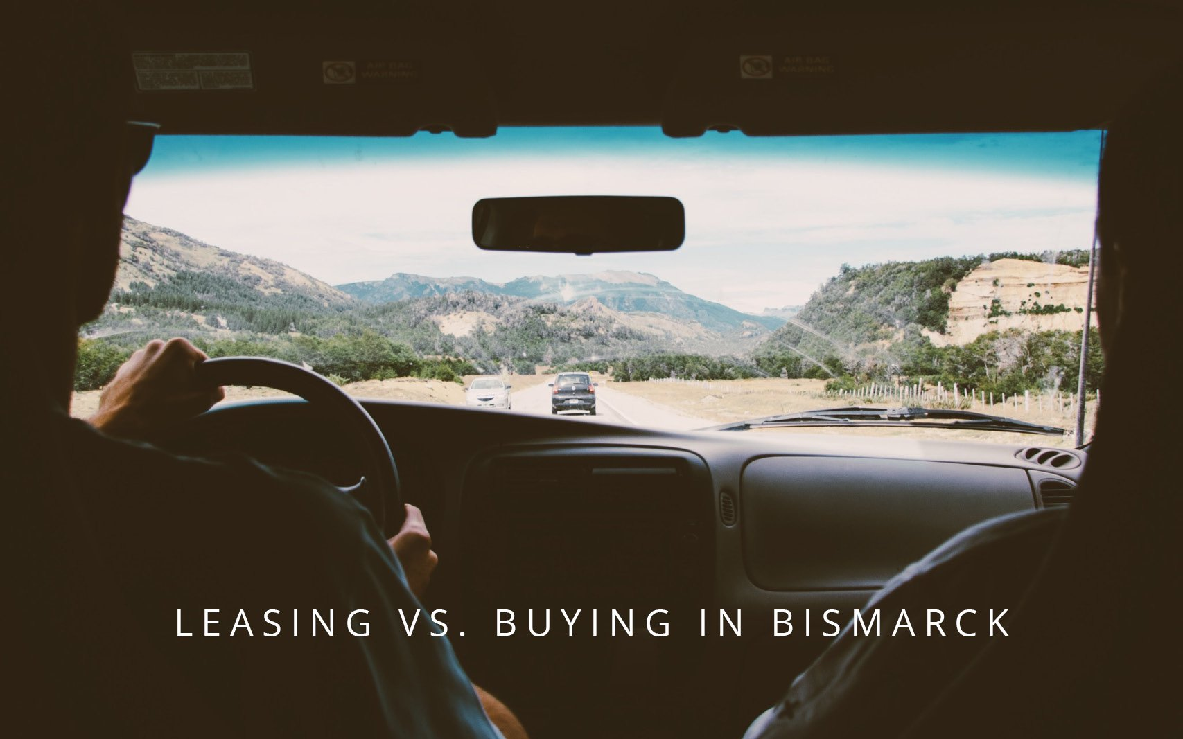 Leasing versus buying Bismarck