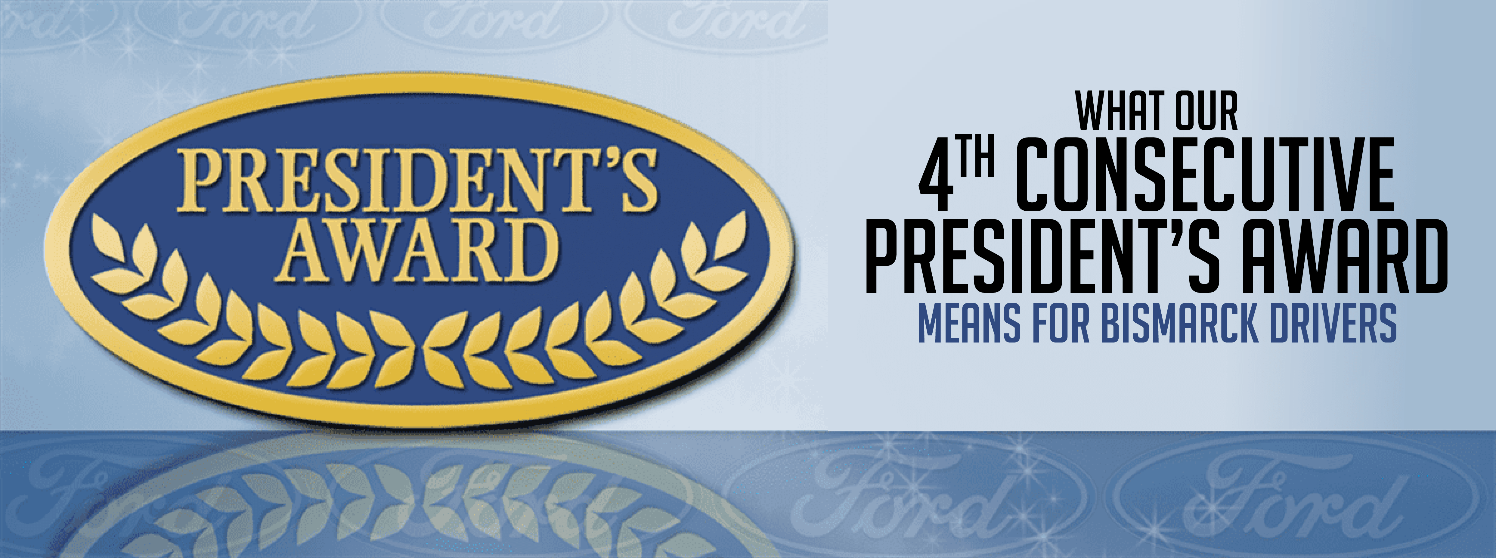 Eide Ford Wins the President's Award