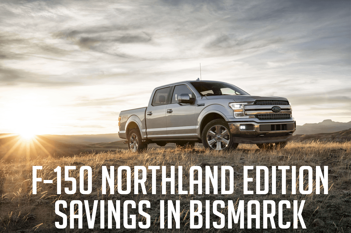 F-150 Northland Savings in Bismarck