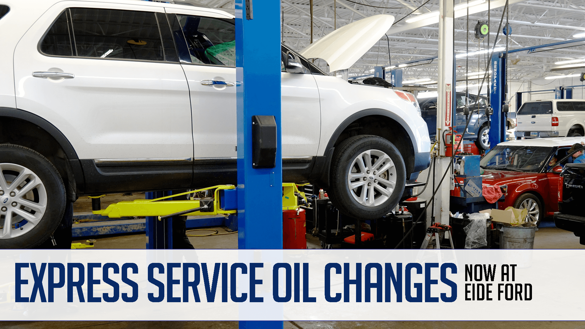 Oil changes at Eide Ford