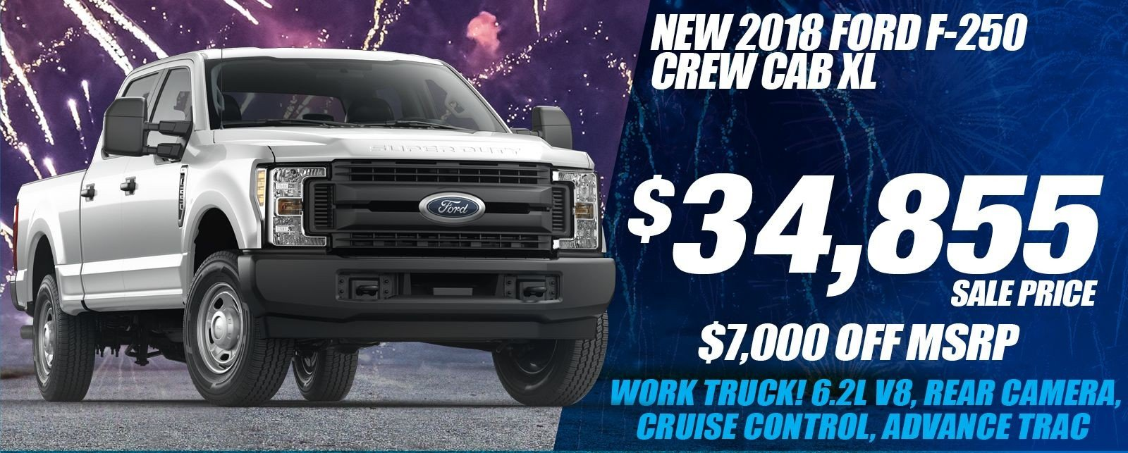 Special offer on 2018 Ford Super Duty F-250 SRW NEW 2018 FORD SUPER DUTY F-250 XL DEAL