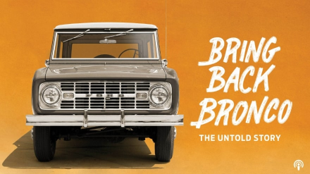 bring back the bronco the untold story