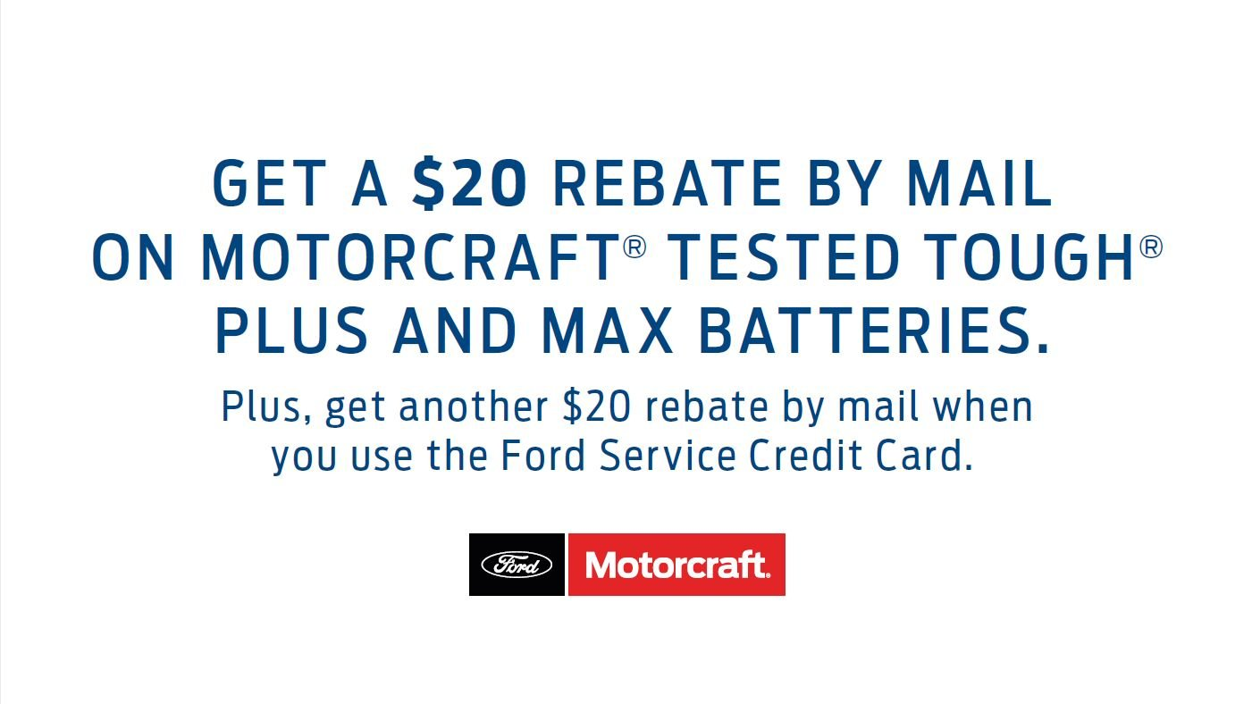 Coupon for $20 Rebate on Motorcraft Batteries Plus+ $20 Rebate When Using Ford Service Credit Card