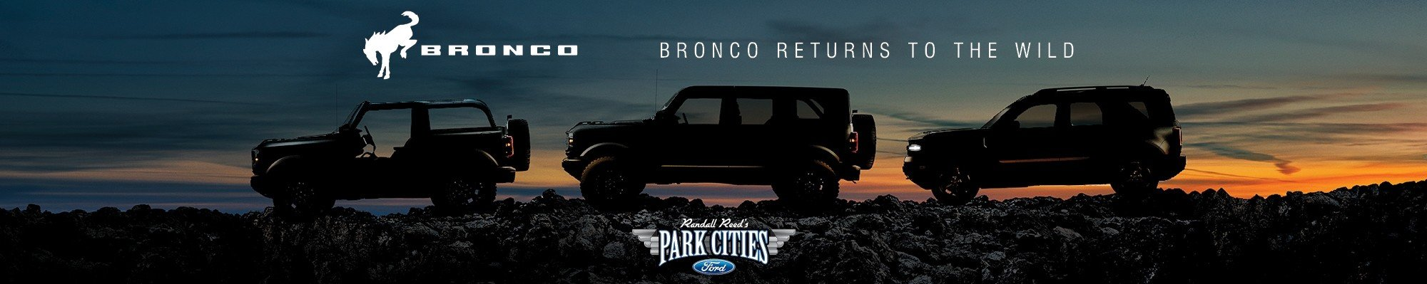 New 2021 Ford Bronco Now Available at Park Cities Ford of Dallas - Your Dallas Ford Dealer