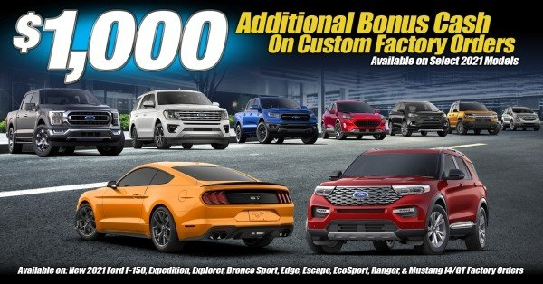 $1,000 Bonus Cash on Custom Factory Ordered Ford Vehicles at Planet Ford Dallas - Your Dallas Ford Dealer!