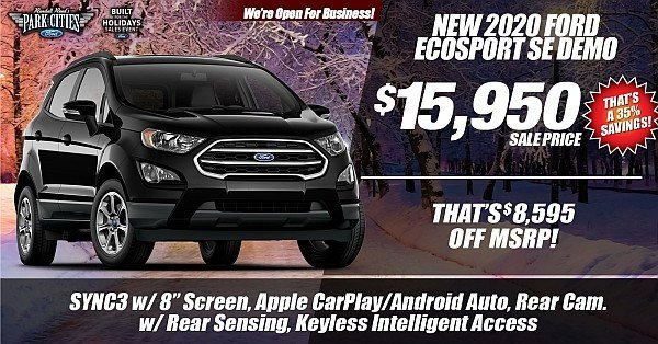 New 2020 Ford EcoSport SE Demo Available for Sale at Park Cities Ford of Dallas - Located in Dallas, TX