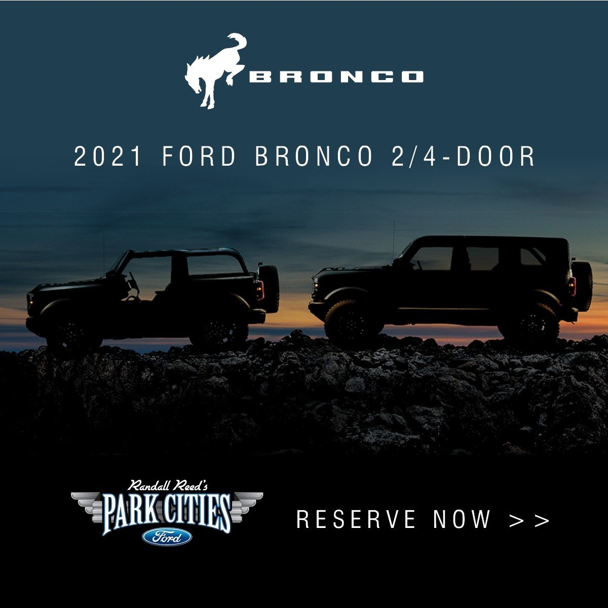 New 2021 Ford Bronco 2-Door & 4-Door - Reserve Now at Park Cities Ford of Dallas - Your Dallas Ford Dealer